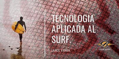 NEOPRENOS XCEL: ALTA TECNOLOGÍA APLICADA AL SURF.