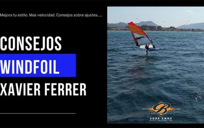 WINDFOIL SHOR TIPS. BY XAVIER FERRER